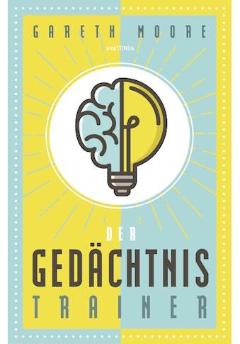Buch »Der Gedächtnistrainer / Gareth Moore, Matthias Schulz« kaufen
