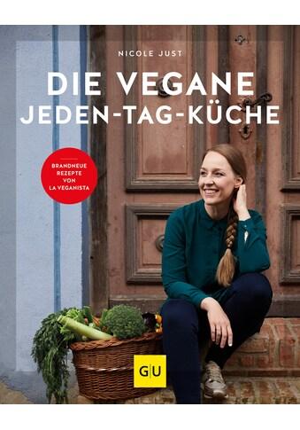 Buch »Die vegane Jeden-Tag-Küche / Nicole Just« kaufen
