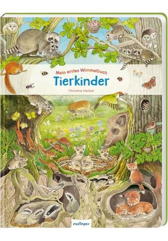Buch Mein erstes Wimmelbuch: Tierkinder / Christine Henkel kaufen