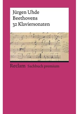 Buch »Beethovens 32 Klaviersonaten / Jürgen Uhde« kaufen