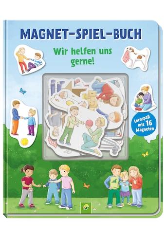 Buch »Magnet-Spiel-Buch Wir helfen uns gerne! / Iris Spiesmacher« kaufen