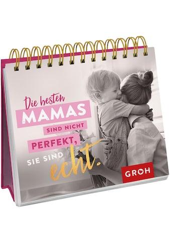 Buch »Die besten Mamas sind nicht perfekt, sie sind echt. / DIVERSE« kaufen