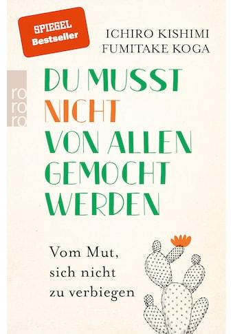 Buch »Du musst nicht von allen gemocht werden / Ichiro Kishimi, Fumitake Koga, Renate... kaufen