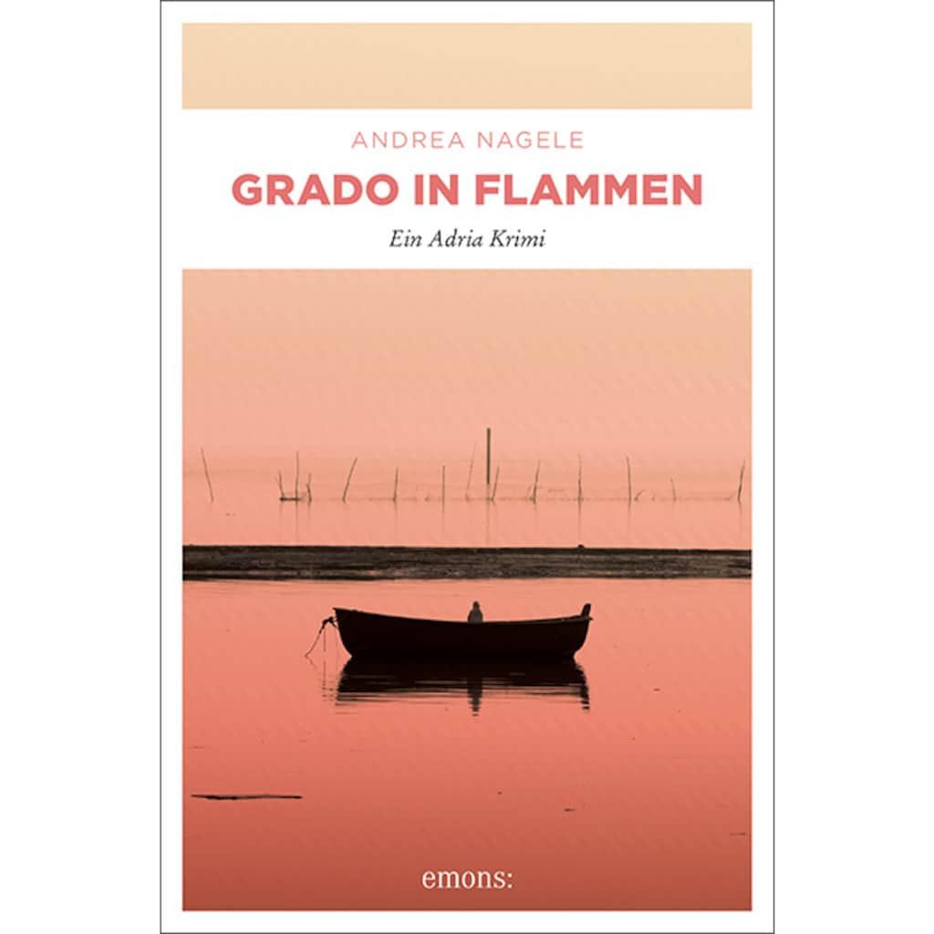 Buch »Grado in Flammen / Andrea Nagele«
