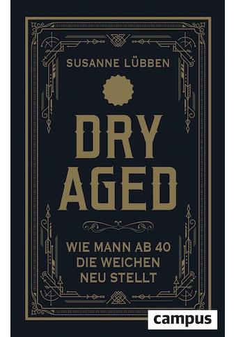 Buch »Dry Aged / Susanne Lübben« kaufen