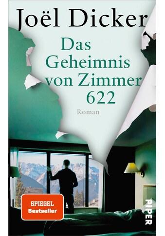 Buch »Das Geheimnis von Zimmer 622 / Joël Dicker, Amelie Thoma, Michaela Meßner« kaufen