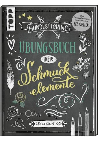 Buch »Handlettering. Übungsbuch der Schmuckelemente / Frau Annika« kaufen