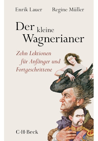 Buch »Der kleine Wagnerianer / Enrik Lauer, Regine Müller, Felix Gephart« kaufen