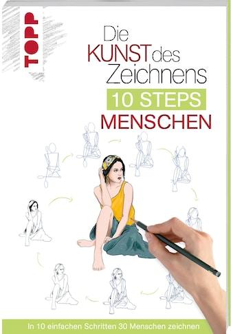 Buch »Die Kunst des Zeichnens 10 Steps - Menschen / Justine Lecouffe« kaufen