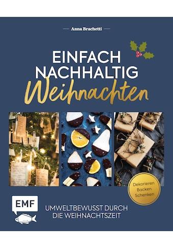 Buch »Einfach nachhaltig - Weihnachten / Anna Brachetti« kaufen