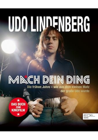 Buch »Udo Lindenberg. Mach dein Ding / Udo Lindenberg, Frank Bartsch, Peter Feierabend« kaufen