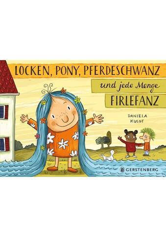 Buch »Locken, Pony, Pferdeschwanz und jede Menge Firlefanz / Daniela Kulot« kaufen