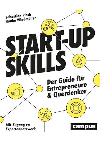 Buch »Start-up Skills / Sebastian Pioch, Hauke Windmüller, Marcell Jansen, Tina... kaufen