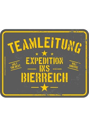 Rahmenlos Blechschild mit lustigem Front - Print »Expedition ins Bierreich« kaufen