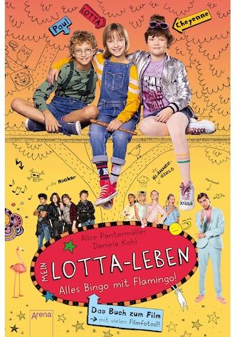 Buch Mein Lotta - Leben. Alles Bingo mit Flamingo / Alice Pantermüller; Daniela Kohl kaufen