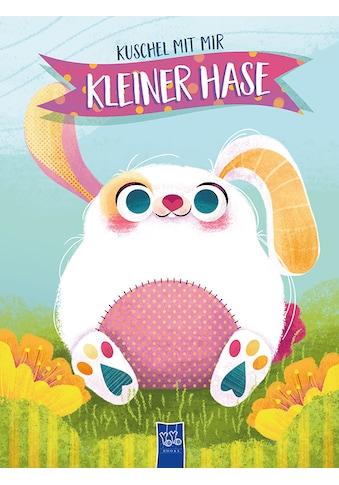 Buch »Kuschel mit mir - Kleiner Hase / DIVERSE« kaufen