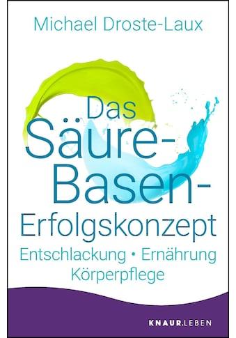 Buch »Das Säure-Basen-Erfolgskonzept / Michael Droste-Laux« kaufen