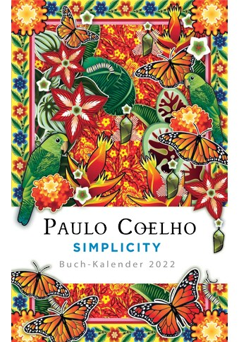 Buch »Simplicity - Buch-Kalender 2022 / Paulo Coelho, Maralde Meyer-Minnemann« kaufen