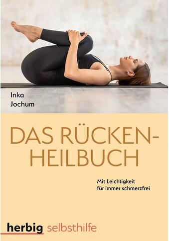 Buch »Das Rücken-Heilbuch / Inka Jochum« kaufen