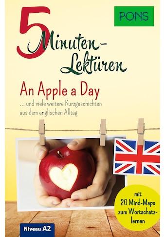 Buch »PONS 5-Minuten-Lektüren Englisch A2 - An Apple a Day / DIVERSE« kaufen