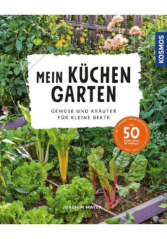 Buch »Mein Küchengarten / Joachim Mayer« kaufen