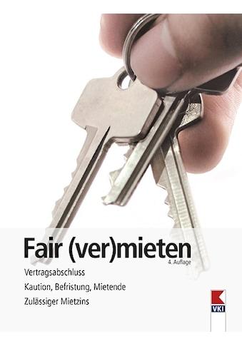 Buch »Fair (ver)mieten / Erwin Bruckner, Martin Gruber, Verein für... kaufen