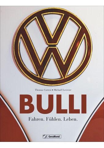 Buch »Bulli / Thomas Cortesi, Michaël Levivier, Michael Dörflinger« kaufen