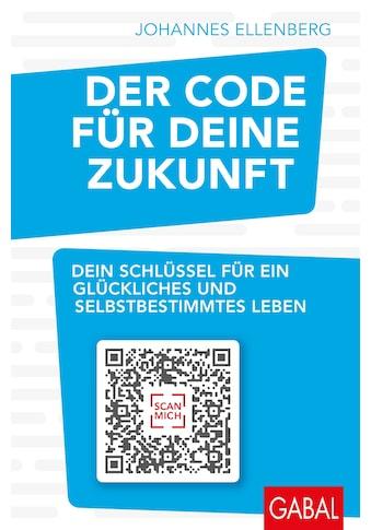 Buch »Der Code für deine Zukunft / Johannes Ellenberg« kaufen