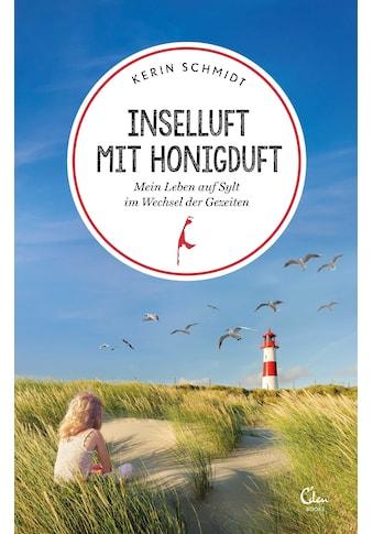 Buch »Inselluft mit Honigduft / Kerin Schmidt« kaufen