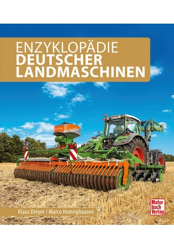 Buch »Deutsche Landmaschinen / Marco Homrighausen, Klaus Dreyer« kaufen
