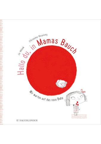 Buch »Hallo du, in Mamas Bauch / Jo Witek, Christine Roussey, Stephanie Menge« kaufen