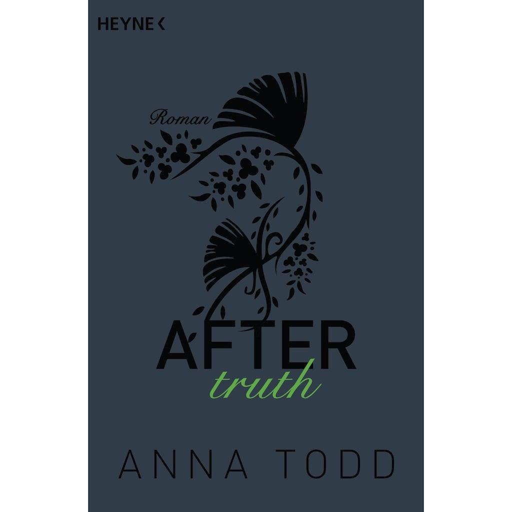 Buch »After truth / Anna Todd, Corinna Vierkant-Enßlin, Julia Walther«