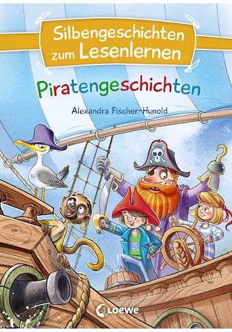 Buch »Silbengeschichten zum Lesenlernen - Piratengeschichten / Alexandra... kaufen