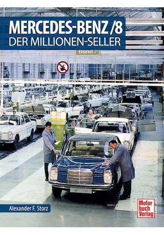 Buch »Mercedes-Benz/8 / Alexander F. Storz« kaufen