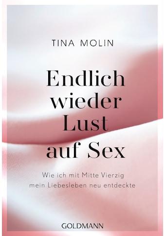 Buch »Endlich wieder Lust auf Sex! / Tina Molin« kaufen