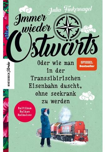 Buch »Immer wieder Ostwärts / Julia Finkernagel« kaufen