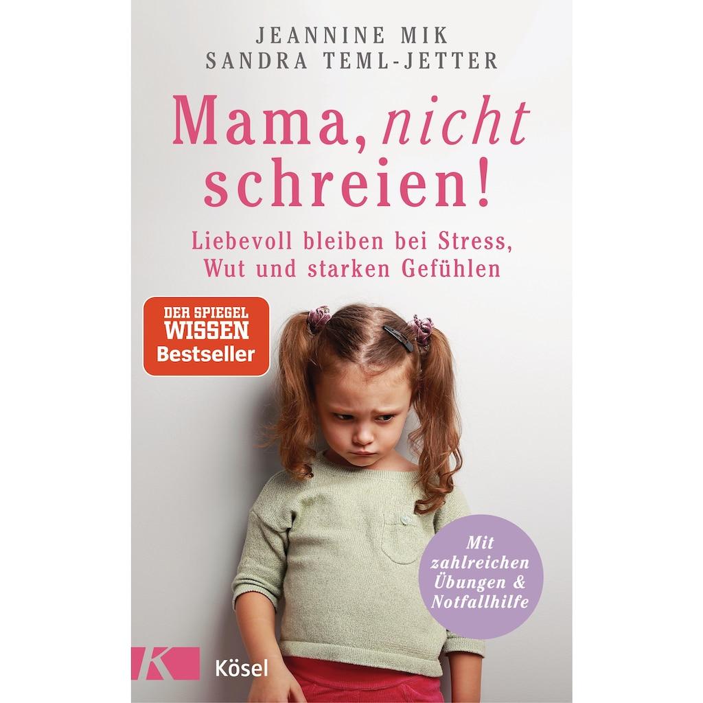 Buch »Mama, nicht schreien! / Jeannine Mik, Sandra Teml-Jetter«