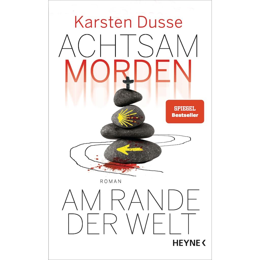 Buch »Achtsam morden am Rande der Welt / Karsten Dusse«