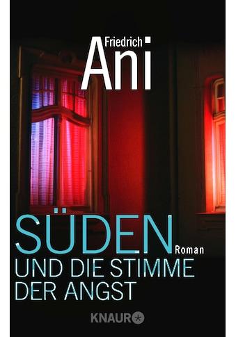 Buch »Süden und die Stimme der Angst / Friedrich Ani« kaufen