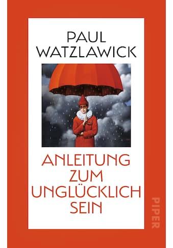 Buch »Anleitung zum Unglücklichsein / Paul Watzlawick« kaufen