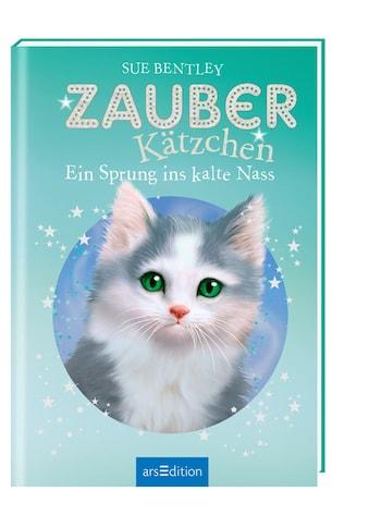 Buch »Zauberkätzchen - Ein Sprung ins kalte Nass / Sue Bentley, Angela Swan, Katharina... kaufen