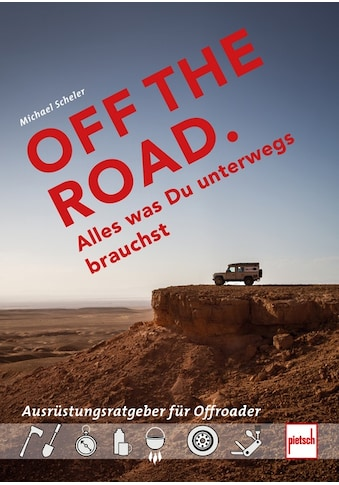Buch »OFF THE ROAD - Alles was Du unterwegs brauchst / Michael Scheler« kaufen