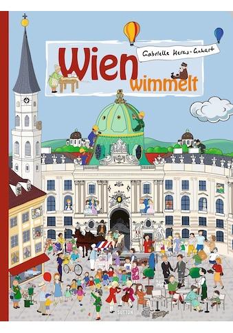 Buch »Wien wimmelt / Gabrielle Heras-Gehart« kaufen