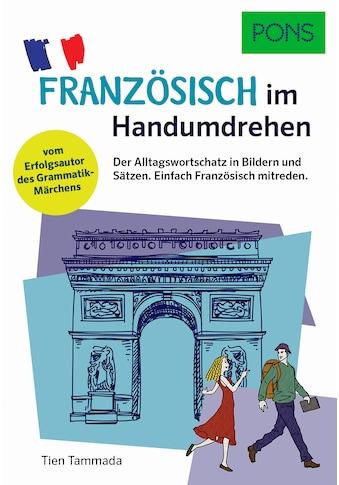 Buch »PONS Französisch im Handumdrehen / Tien Tammada« kaufen