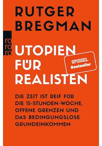 Buch »Utopien für Realisten / Rutger Bregman, Stephan Gebauer« kaufen