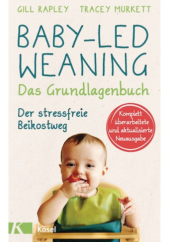Buch »Baby-led Weaning - Das Grundlagenbuch / Gill Rapley, Tracey Murkett« kaufen