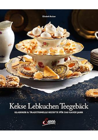 Buch »Kekse - Lebkuchen - Teegebäck / Elisabeth Ruckser« kaufen
