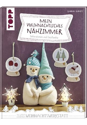Buch »Mein weihnachtliches Nähzimmer / Gudrun Schmitt« kaufen