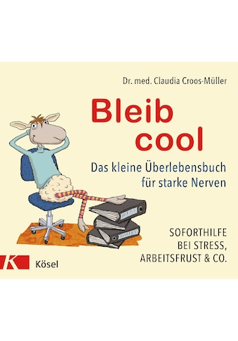 Buch »Bleib cool / Claudia Croos-Müller« kaufen