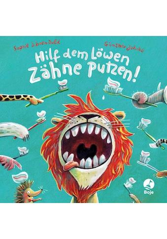 Buch »Hilf dem Löwen Zähne putzen! (Pappbilderbuch) / Sophie Schoenwald, Günther Jakobs« kaufen